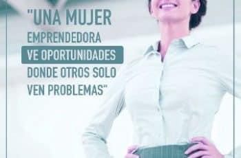 frases de mujeres emprendedoras y trabajadoras
